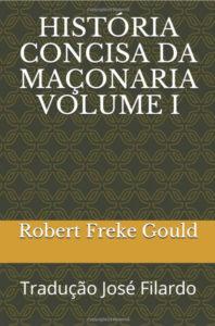 História Concisa da Maçonaria Vol I, II & III